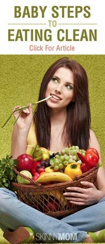 8 Baby Steps To Eating Clean